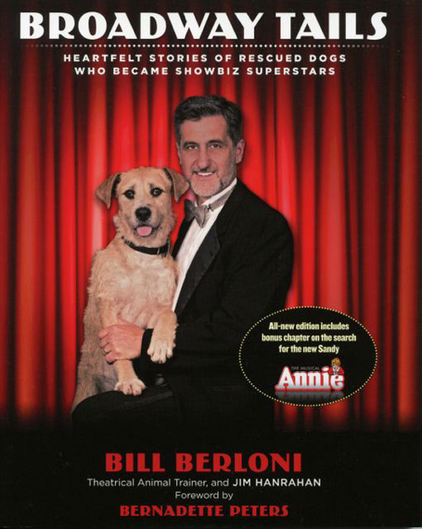 We Chat With Bill Berloni About Training Dogs on Broadway
