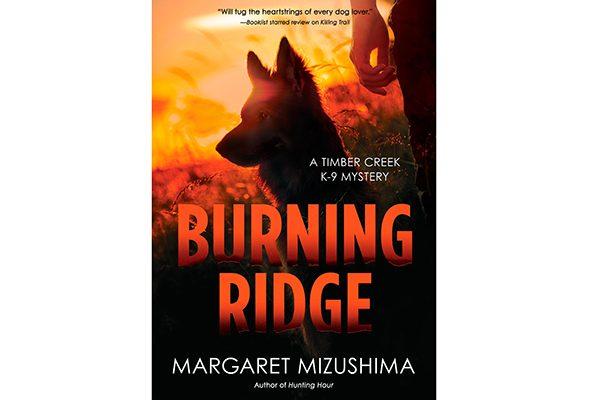 Burning Ridge, a Timber Creek K-9 Mystery