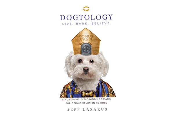 Dogtology by Jeff Lazarus. Photography courtesy Skyhorse Publishing.